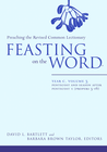 more information about Feasting on the Word: Year C, Vol. 3: Pentecost and Season after Pentecost (Propers 3-16) - eBook