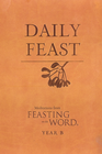 more information about Daily Feast: Meditations from Feasting on the Word, Year B - eBook