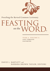 more information about Feasting on the Word: Year A, Volume 2: Lent through Eastertide - eBook