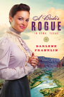 more information about A Bride's Rogue in Roma, Texas - eBook