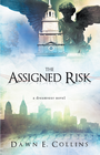 more information about The Assigned Risk: A Dreamseer Novel - eBook