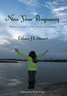 more information about Nine Year Pregnancy: Waiting on God-Our Journey of Adoption - eBook