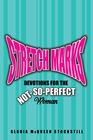 more information about Stretch Marks: Devotions for the Not-So-Perfect Woman - eBook