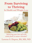 more information about From Surviving to Thriving: In Health and Weight Loss - eBook