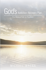 more information about Gods Addiction Recovery Plan: The Biblical Path to Freedom - eBook