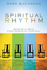 more information about Spiritual Rhythm: Being with Jesus Every Season of Your Soul - eBook