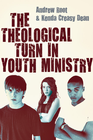 more information about The Theological Turn in Youth Ministry - eBook