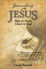 more information about Journaling with Jesus: How to Draw Closer to God - eBook