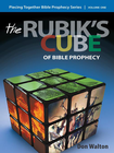 more information about Piecing Together Bible Prophecy: Volume One: The Rubik's Cube of Bible Prophecy - eBook