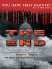 more information about THE END The Book: Part Two: You Have Been Warned - eBook