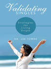 more information about Validating Singles: Strategies for Living Single - eBook