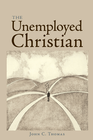 more information about The Unemployed Christian - eBook