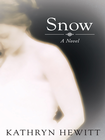more information about Snow: A Novel - eBook