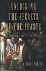 more information about Unlocking the Secrets of the Feasts: The Prophecies in the Feasts of Leviticus - eBook