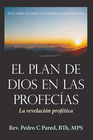 more information about El Plan de Dios en las Profecias: La revelacion profetica - eBook