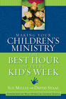 more information about Making Your Children's Ministry the Best Hour of Every Kid's Week - eBook