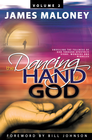 more information about The Dancing Hand of God, Volume 2: Unveiling the Fullness of God through Apostolic Signs, Wonders and Miracles - eBook