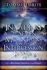 more information about Invading the Seven Mountains With Intercession: How to Reclaim Society Through Prayer - eBook