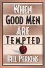 more information about When Good Men Are Tempted / New edition - eBook