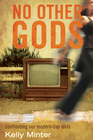 more information about No Other gods: Confronting Our Modern Day Idols - eBook