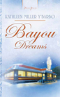 more information about Bayou Dreams - eBook