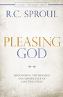 more information about Pleasing God: Discovering the Meaning and Importance of Sanctification - eBook
