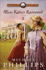 more information about Miss Katie's Rosewood: A Novel - eBook