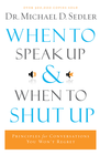 more information about When to Speak Up and When To Shut Up - eBook