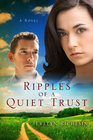 more information about Ripples of a Quiet Trust / Digital original - eBook