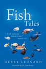 more information about Fish Tales: I will make you fishers of men.-Matthew 4:19 - eBook
