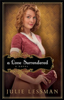 Love Surrendered, A : book 3: A Novel - eBook