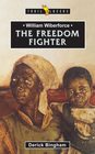 more information about William Wilberforce: The Freedom Fighter - eBook