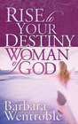 more information about Rise to Your Destiny, Woman of God - eBook