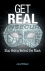 more information about Get REAL: Stop Hiding Behind the Mask - eBook