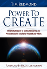 more information about Power to Create: The Ultimate Guide to Eliminate Scarcity and Produce Massive Results for Yourself and Others - eBook