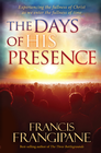 more information about The Days of His Presence: Experiencing the fullness of Christ as we enter the fullness of time - eBook