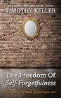 more information about The Freedom of Self-Forgetfulness: The Path to True Christian Joy - eBook