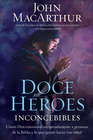 more information about Doce Héroes Inconcebibles, eLibro  (Twelve Unlikely Heroes, eBook)