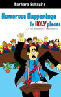 more information about Humorous Happenings In Holy Places - eBook