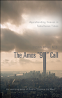 more information about The Amos 911 Call: Apprehending Heaven in Tumultuous Times - eBook
