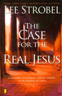 more information about The Case for the Real Jesus: A Journalist Investigates Scientific Evidence That Points Toward God - eBook
