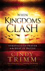more information about When Kingdoms Clash: Strategies for prayer in the heat of battle - eBook