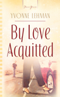 By Love Acquitted - eBook