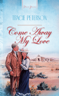 more information about Come Away, My Love - eBook