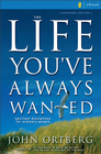 more information about The Life You've Always Wanted: Spiritual Disciplines for Ordinary People - eBook