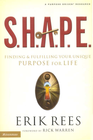 more information about S.H.A.P.E.: Finding and Fulfilling Your Unique Purpose for Life - eBook