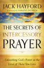 more information about Secrets of Intercessory Prayer, The: Unleashing God's Power in the Lives of Those You Love - eBook
