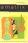 more information about Matrix of Meanings, A: Finding God in Pop Culture - eBook
