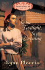 more information about In the Twilight, in the Evening - eBook