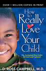 more information about How to Really Love Your Child - eBook